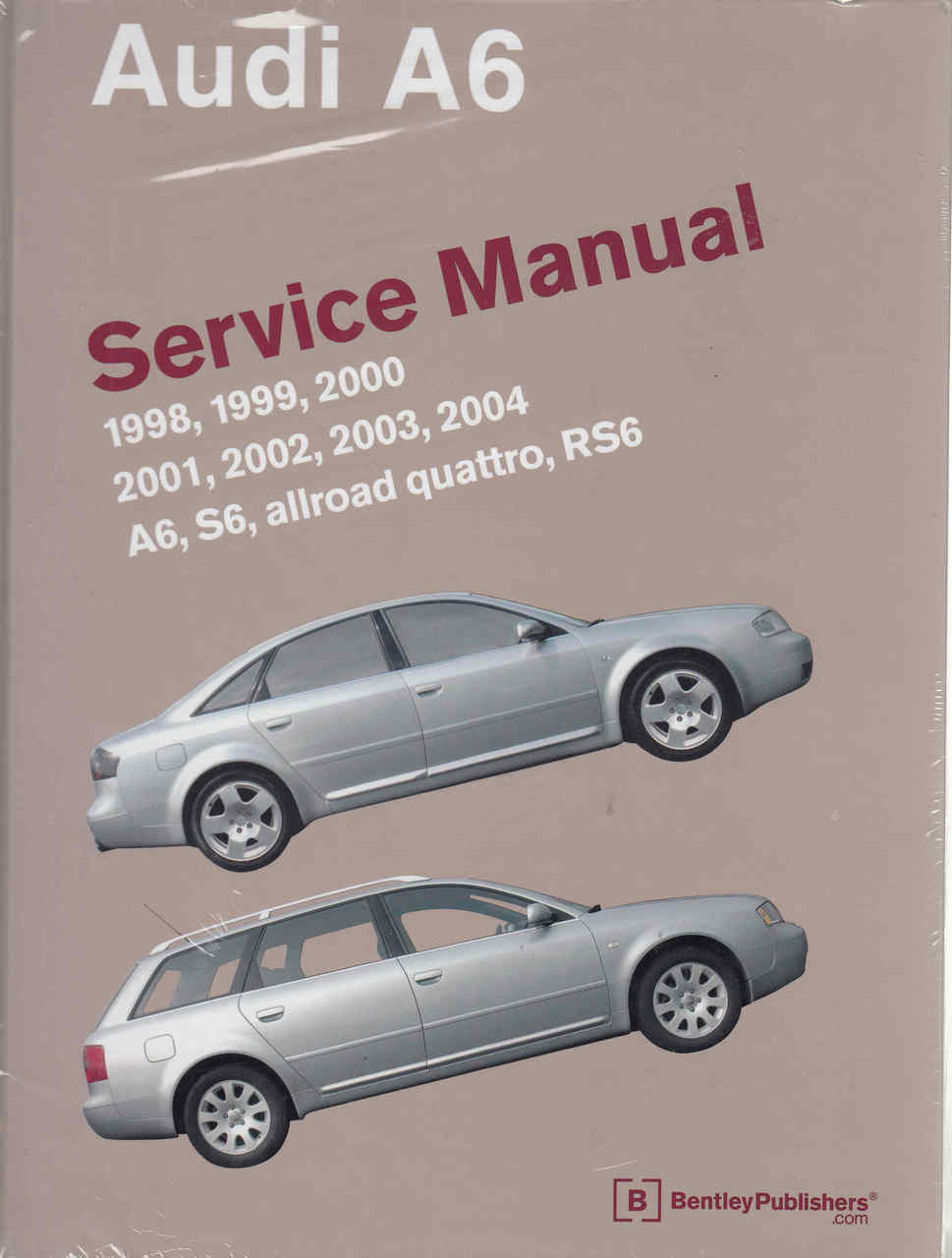 Audi A6, S6, Allroad Quattro, RS6 1998 - 2004 Service Manual - front ...