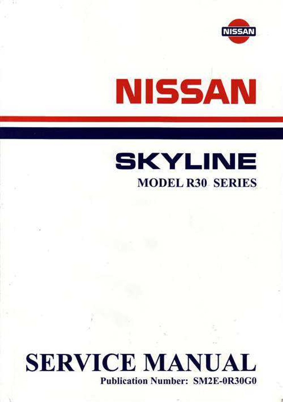 nissan skyline model r30 series workshop manual rh automotobookshop com au 2013 Nissan Skyline Nissan Skyline R33