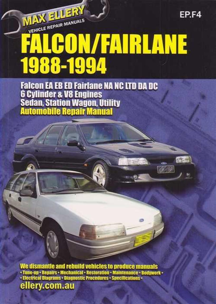 ford falcon ea eb ed fairlane na nc ltd da dc 1988 1994 rh automotobookshop com au Ford Workshop Manuals ford nc fairlane workshop manual
