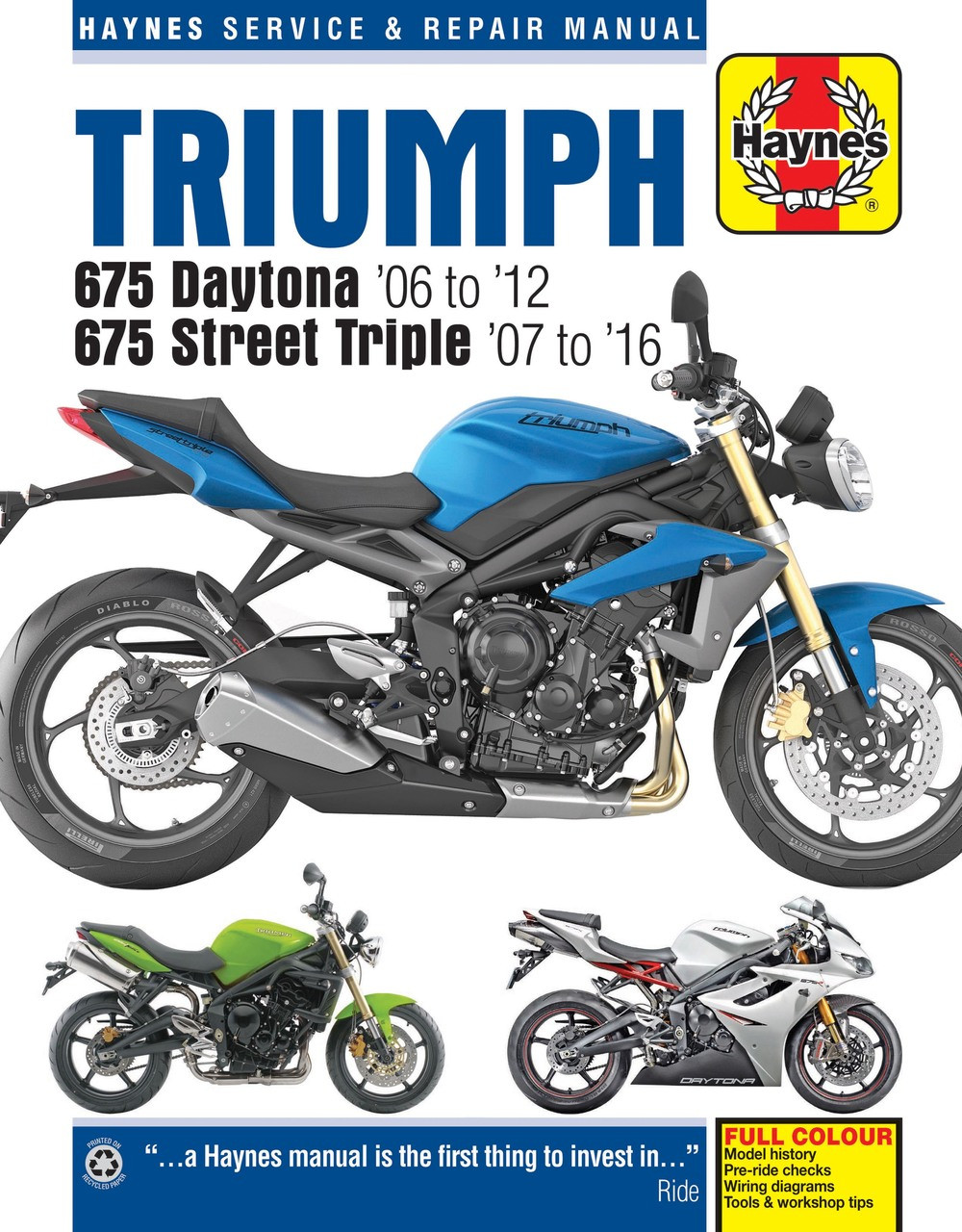 triumph 675 daytona and street triple 2006 2016 workshop manual rh automotobookshop com au triumph daytona 955i manual pdf triumph daytona t595 manual