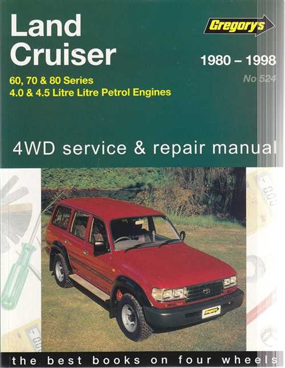 land cruiser 60 70 80 series 4 0 4 5 litre petrol 1980 1998 rh automotobookshop com au 2000 Toyota Land Cruiser toyota land cruiser 80 series service manual