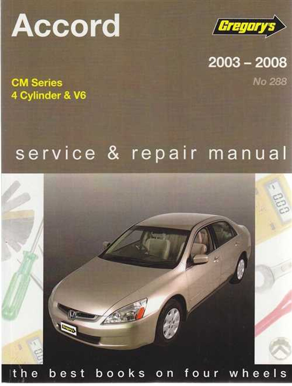 honda accord cm series 2003 2008 workshop manual rh automotobookshop com au 2006 honda accord repair manual 2008 honda accord repair manual pdf
