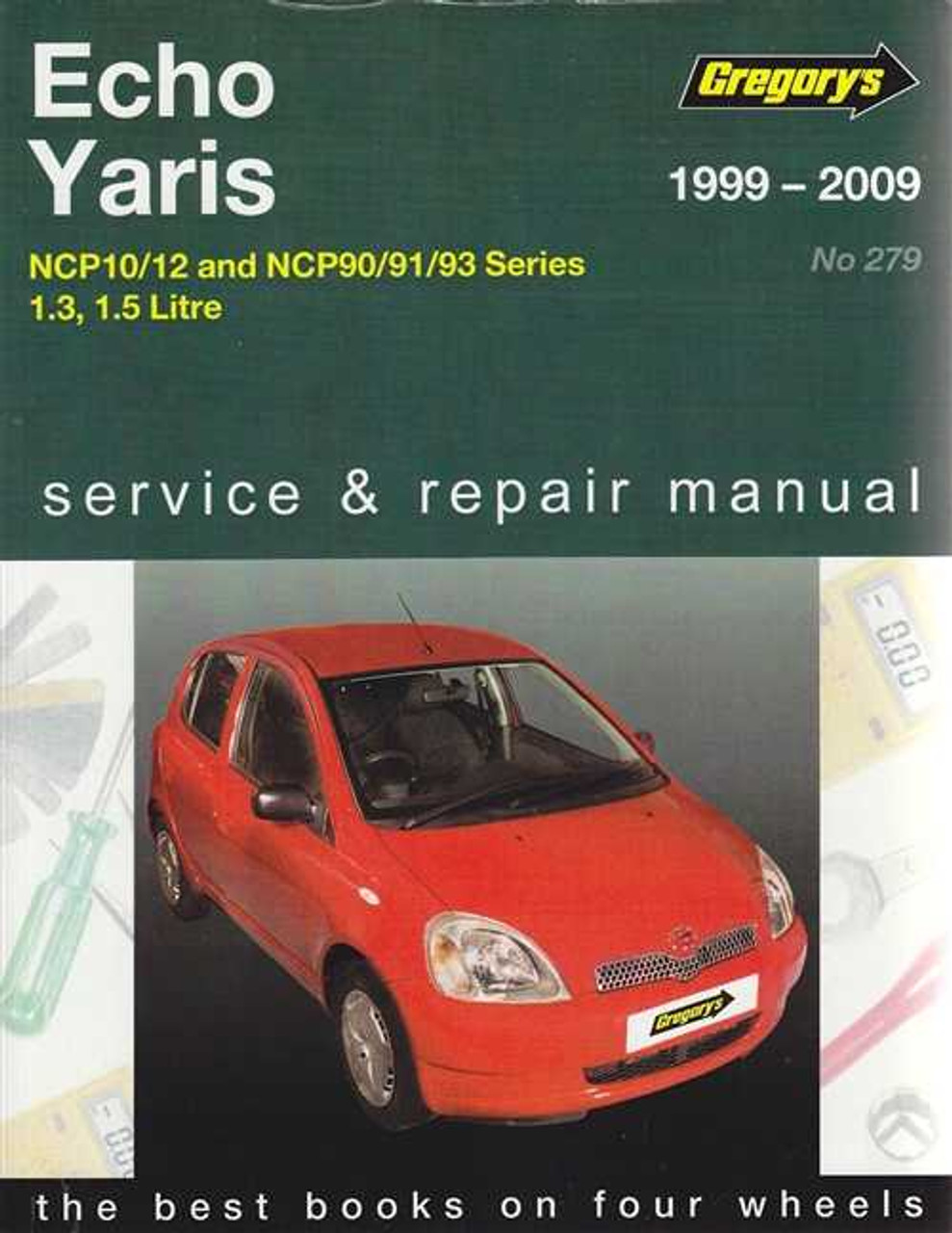 toyota echo and toyota yaris 1 3 1 5 litre 1999 2009 workshop manual rh automotobookshop com au toyota yaris 2009 maintenance manual toyota yaris 2009 service manual