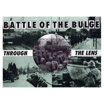 Battle Of  The Bulge: Through The Lens