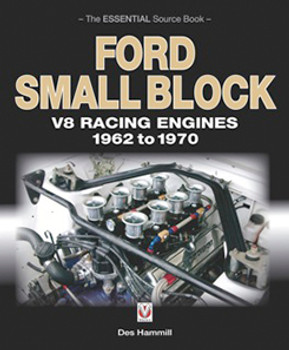 Ford Small Block V8 Racing Engines 1962-1970: The Essential Source Book