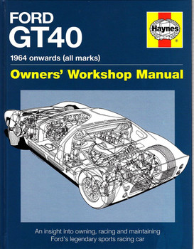 Ford GT40 1964 onwards Owners' Workshop Manual