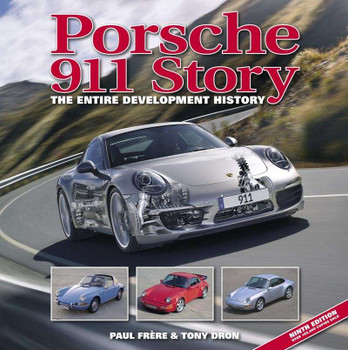 Porsche 911 Story: The Entire Development History (9th Edition)