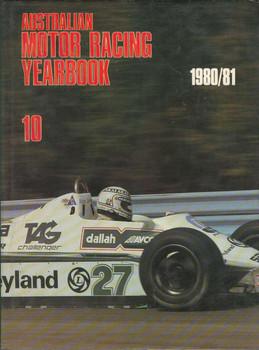 Australian Motor Racing Yearbook Number 10 1980 / 1981