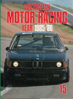 Australian Motor Racing Year Number 15 1985 / 1986 Yearbook