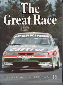 The Great Race Number 15 The Official Book Of the 1995 AMP Bathurst 1000