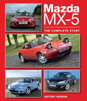 Mazda MX-5 - The Complete Story