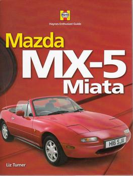 Mazda MX-5 Miata Haynes Enthusiast Guide