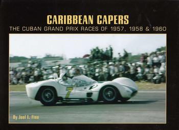 Caribbean Capers: The Cuban Grand Prix Races of 1957, 1958 & 1960