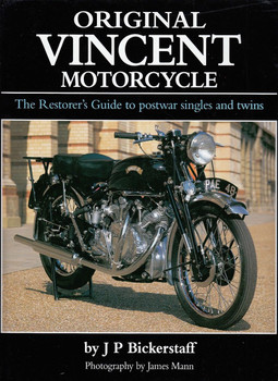 Original Vincent Motorcycle The Restorer's Guide to Postwar Singles and Twins