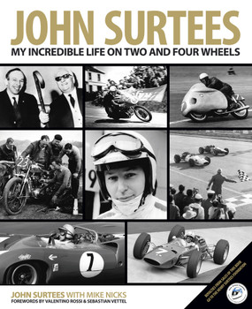 John Surtees: My Incredible Life on Two and Four Wheels
