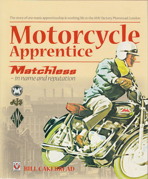 Motorcycle Apprentice - Matchless In Name and Reputation