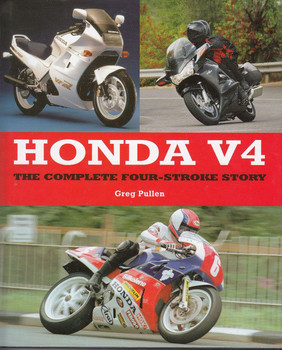 Honda V4 The Complete Four-Stroke Story