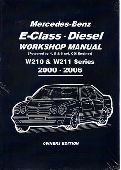 buy mercedes benz e class w210 w211 series 2000 2006 petrol rh automotobookshop com au Mercedes W202 Mercedes W209