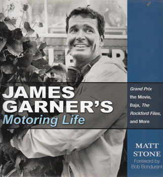 James Garner's Motoring Life - Grand Prix The Movie, Baja, The Rockford Files, and More.