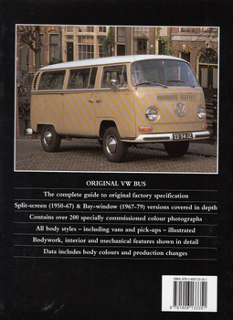Original VW Bus: The Restorer's Guide to all Bus, Panel Van and Pick-up Models 1950 - 1979 Back Cover
