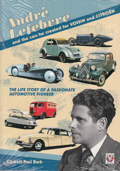 Andre Lefebvre and the cars he created for Voison and Citroen