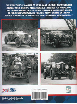 Le Mans 1923-29: The Official History Of The World's Greatest Motor Race - back