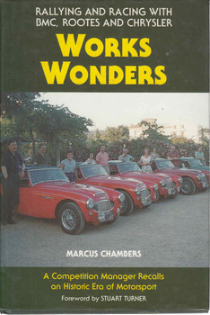 Works Wonders Rallying and Racing with BMC, Rootes and Chrysler (New Edition) (9780947981945) - front