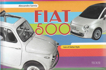 Fiat 500: Icon of Italian Style ( 9789079761616) - front