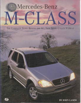 Mercedes-Benz M-Class: The Complete Story Behind The All-New Sport-Utility Vehicle (9780760304310) front