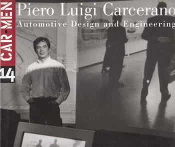 Piero Luigi Carcerano: Automotive Design and Engineering ( Car Men Series No 14) (8879601504) - front