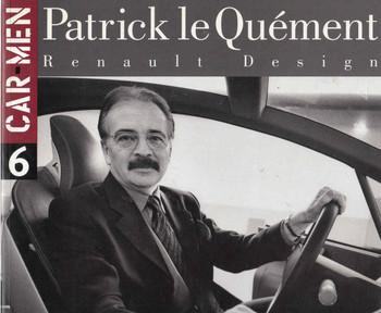 Patrick le Quement: Renault Design (Car Men Series No 6) (9788879601061) - front