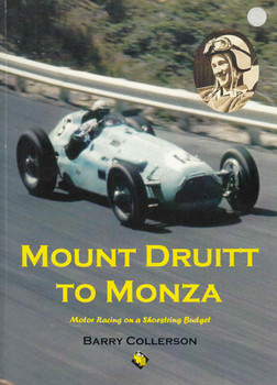 Mount Druitt To Monza: Motor Racing on a Shoestring Budget (Signed by Frank Gardner and Author) (B10986B) - front