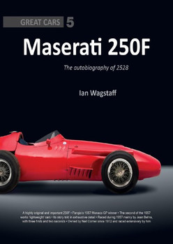 Maserati 250F: The Autobiography Of 2528 (9781907085383)