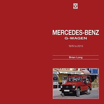 Mercedes-Benz G-Wagen 1979 to 2015 (9781845847777)