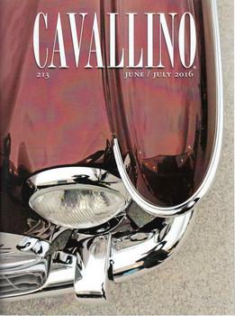 Cavallino The Enthusiast's Magazine of Ferrari Number 213 June / July 2016 (CAV213)