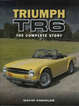 Triumph TR6 The Complete Story (9781785001376) - front