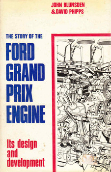 The Story Of The Ford Grand Prix Engine: Its Design And Development (0837600529) - front