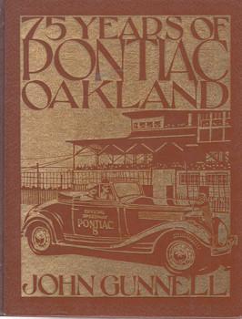 75 Years Of Pontiac Oakland (Crestline Series) (9780912612201)