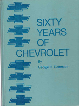 Sixty Years Of Chevrolet (Crestline Series) (9780912612034)