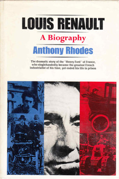 Louis Renault: A Biography (Anthony Rhodes) (B0006BYYI2)