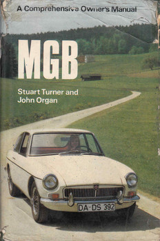 MGB A Comprehensive Owner's Manual (Stuart Turner And John Organ) (9780854290758)