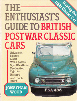 The Enthusiast's Guide To British Postwar Classic Cars (First Edition) (9780850453775)