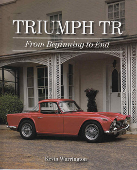 Triumph TR From Beginning To End (9781785001871)  - front
