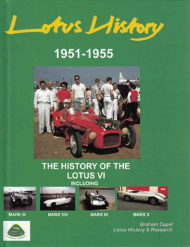 Lotus History 1951-1955 The History Of The Lotus VI (9780952573204) - front