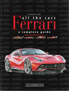 Ferrari All The Cars : A Complete Guide - New Updated Edition (Paperback) (9788879115230) - front