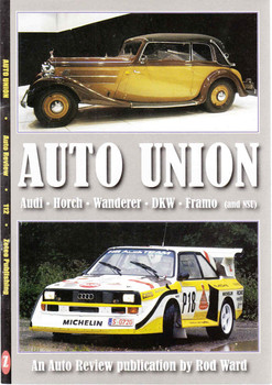 Auto Union (Audi - Horch - Wanderer - DKW - Framo and NSU) Auto Review (9781854821112)
