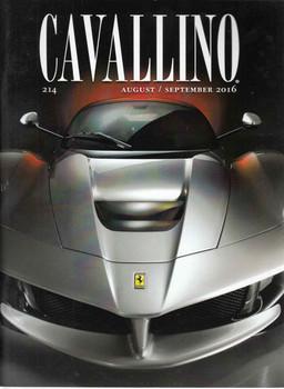 Cavallino The Enthusiast's Magazine of Ferrari Number 214 August / September 2016 (CAV214)