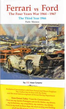 Ferrari vs Ford The Four Years War 1964 - 1967: The Third Year 1966
