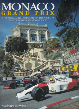 Monaco Grand Prix: A Photographic Portrait Of the World's Most Prestigious Motor Race (9781844254019) - front