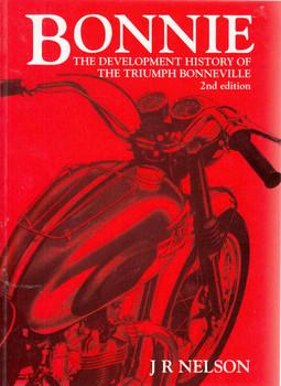 Bonnie: The Development History Of The Triumph Bonneville (2nd Edition) (9780854299577) - front